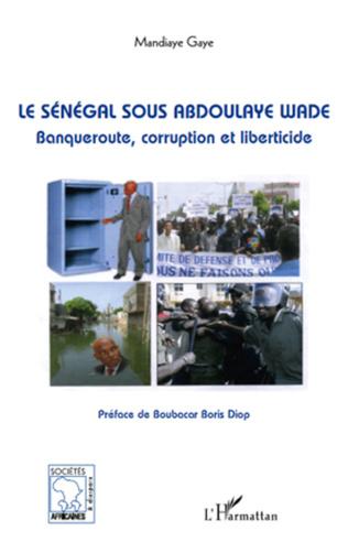 Couverture Le Sénégal sous Abdoulaye Wade