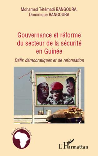 Couverture Gouvernance et réforme du secteur de la sécurité en Guinée