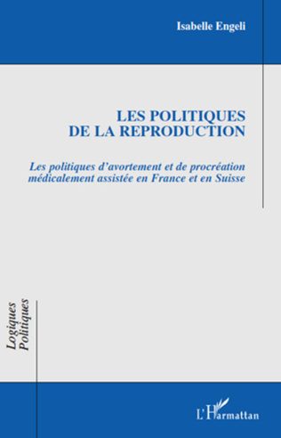 Couverture Les politiques de la reproduction