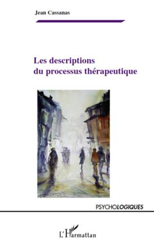 Couverture Les descriptions du processus thérapeutique