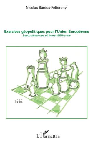 Couverture Exercices géopolitiques pour l'Union Européenne