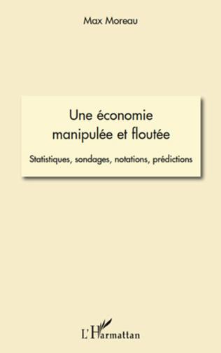 Couverture Une économie manipulée et floutée