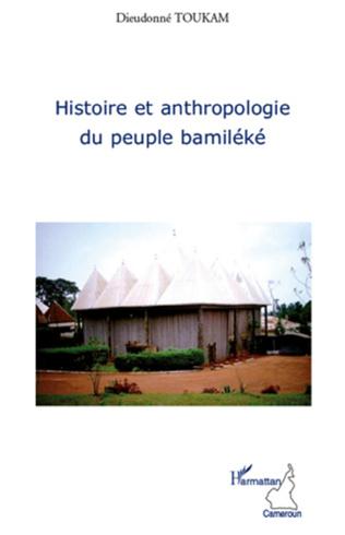 Couverture Histoire et anthropologie du peuple bamiléké