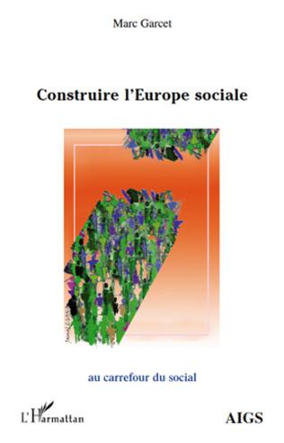 Couverture Construire l'Europe sociale