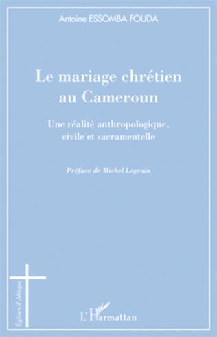 Couverture Le mariage chrétien au Cameroun