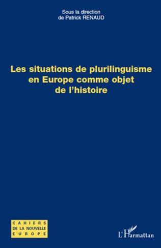 Couverture Les situations de plurilinguisme en Europe comme objet de l'histoire