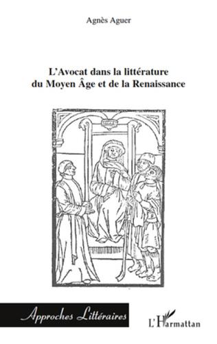 Couverture L'Avocat dans la littérature du Moyen Âge et de la Renaissance