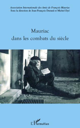 Couverture Mauriac dans les combats du siècle