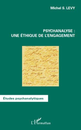 Couverture Psychanalyse : une éthique de l'engagement