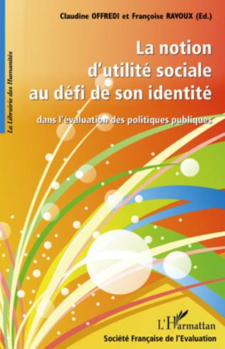 Couverture La notion d'utilité sociale au défi de son identité