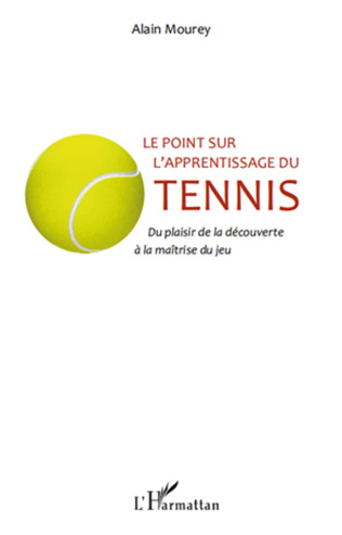 Couverture Le point sur l'apprentissage du tennis