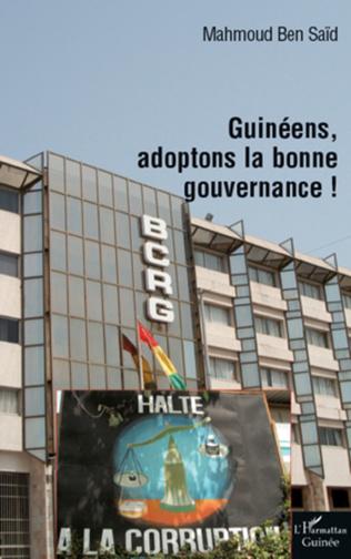 Couverture Guinéens, adoptons la bonne gouvernance!