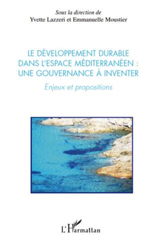 Couverture Le développement durable dans l'espace méditerranéen : une gouvernance à inventer