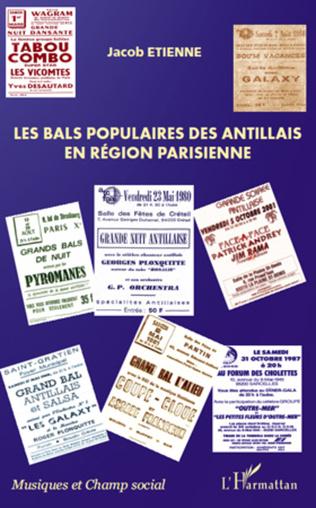 Couverture Les bals populaires des antillais en région parisienne