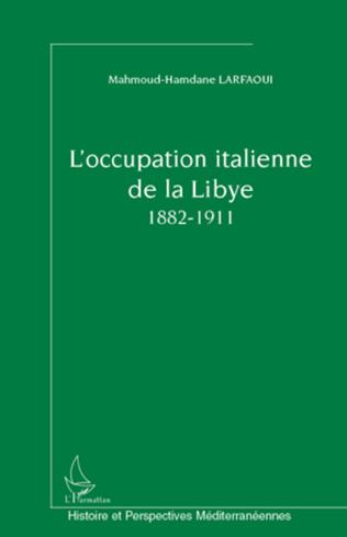 Couverture L'occupation italienne de la Libye 1882-1911