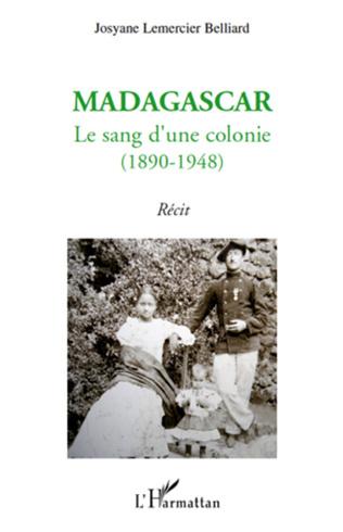 Couverture Madagascar : le sang d'une colonie