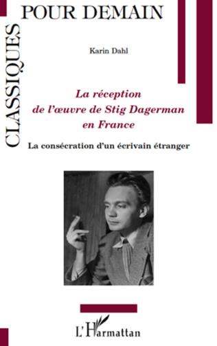Couverture La réception de l'oeuvre de Stig Dagerman en France