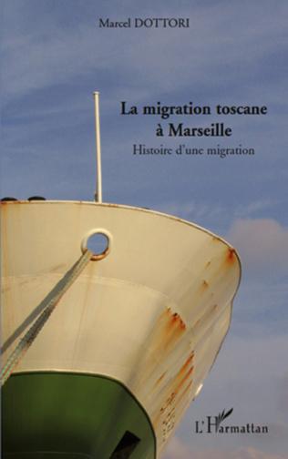 Couverture La migration toscane à Marseille