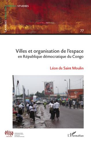 Couverture Villes et organisation de l'espace en République Démocratique du Congo