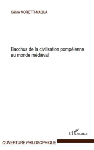 Couverture Bacchus de la civilisation pompéienne au monde médiéval