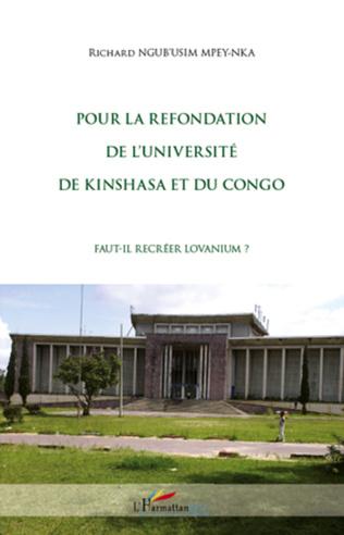 Couverture Pour la refondation de l'université de Kinshasa et du Congo