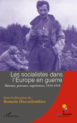 Couverture Les socialistes dans l'Europe en guerre