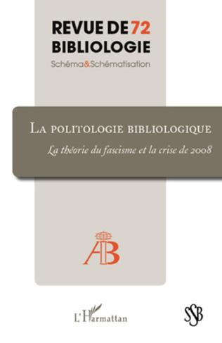 Couverture La politologie bibliologique