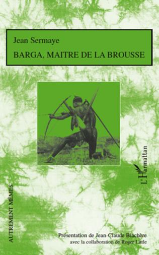 Couverture Barga, maître de la brousse