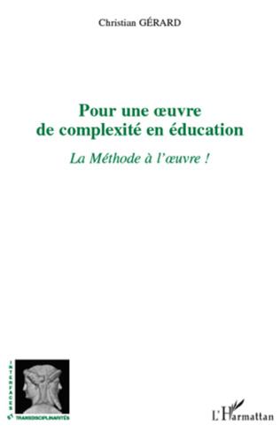 Couverture Pour une œuvre de complexité en éducation