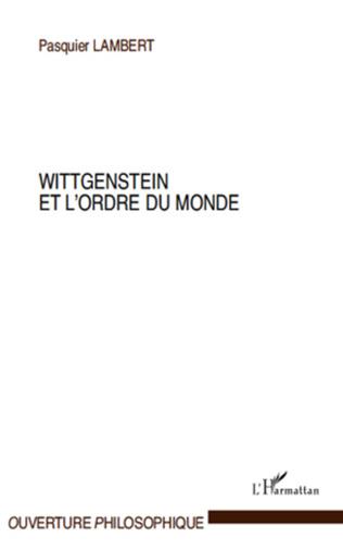 Couverture Wittgenstein et l'ordre du monde