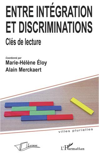 Couverture Entre intégration et discriminations