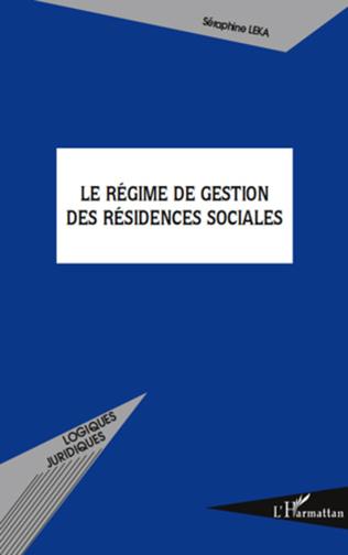 Couverture Le régime de gestion des résidences sociales