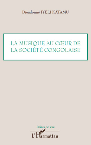 Couverture La musique au coeur de la société congolaise