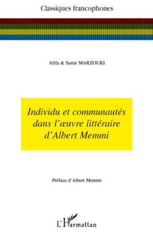 Couverture Individu et communautés dans l'oeuvre littéraire d'Albert Memmi