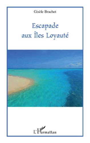 Couverture Escapade aux Iles Loyauté