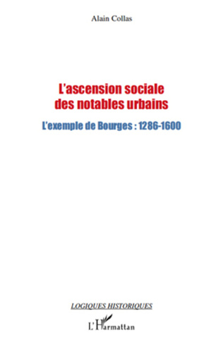 Couverture L'ascension sociale des notables urbains