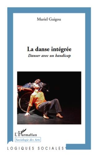 Couverture La danse intégrée