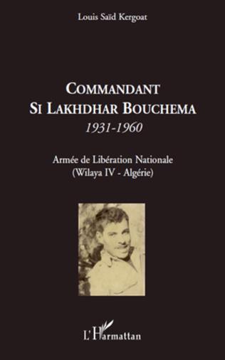 Couverture Commandant Si Lakhdhar Bouchema