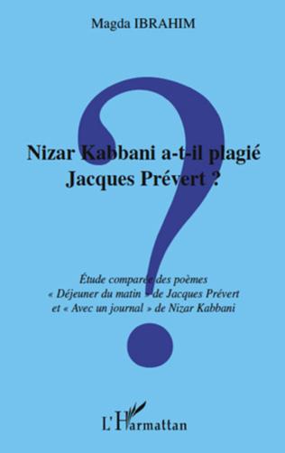 Couverture Nizar Kabbani a-t-il plagié Jacques Prévert ?