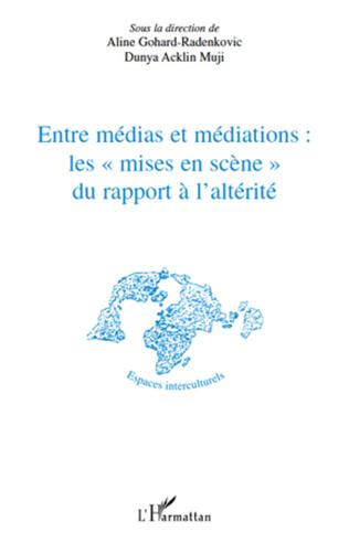 Couverture Entre médias et médiations les