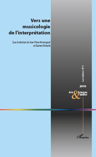 Couverture Vers une musicologie de l'interprétation