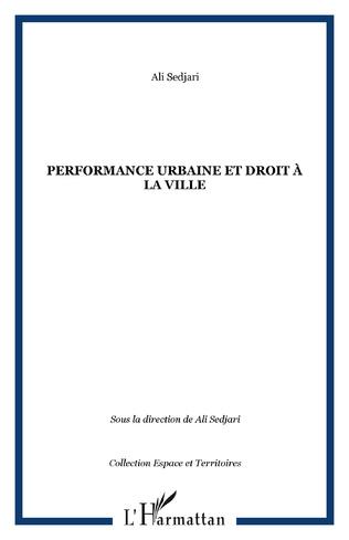 Couverture Performance urbaine et droit à la ville
