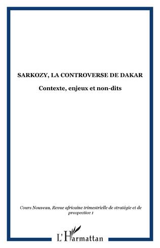 Couverture Sarkozy, la controverse de Dakar