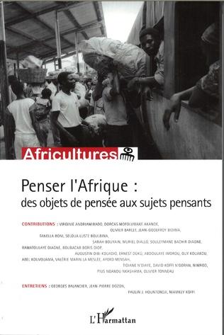 Couverture Penser l'Afrique : des objets de pensée aux sujets pensants