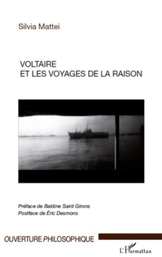 Couverture Voltaire et les voyages de la raison
