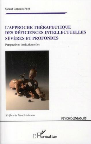 Couverture L'approche thérapeutique des déficiences intellectuelles sévères et profondes