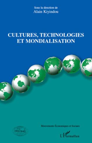 Couverture Cultures, technologies et mondialisation