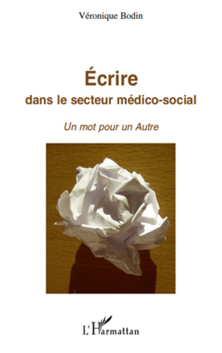 Couverture Ecrire dans le secteur médico-social