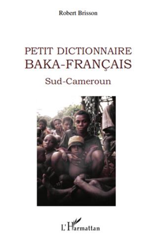 Couverture Petit dictionnaire Baka-Français