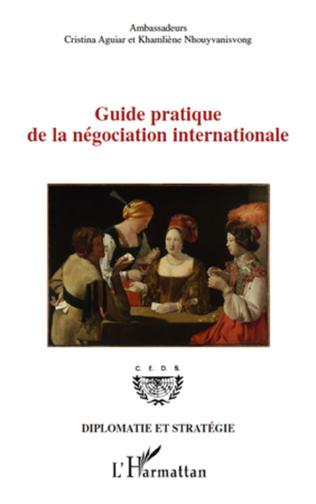 Couverture Guide pratique de la négociation internationale